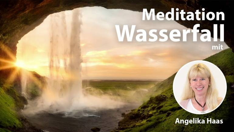 Meditation zur Reinigung und Unterstützung – Angelika Haas
